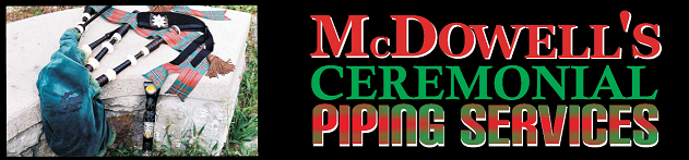 McDowell Ceremonial Piping Services